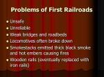 problems of first railroads