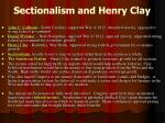 sectionalism and henry clay