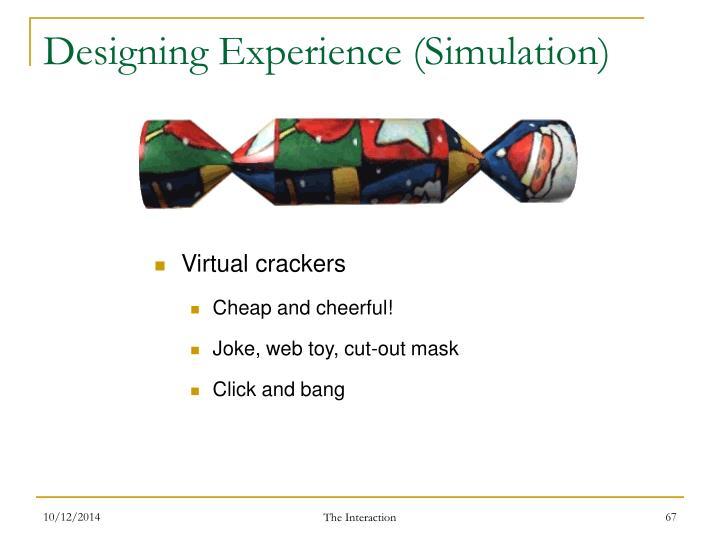 Designing Experience (Simulation)