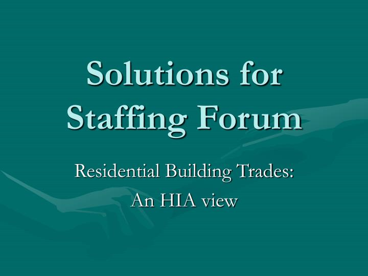 solutions for staffing forum n.