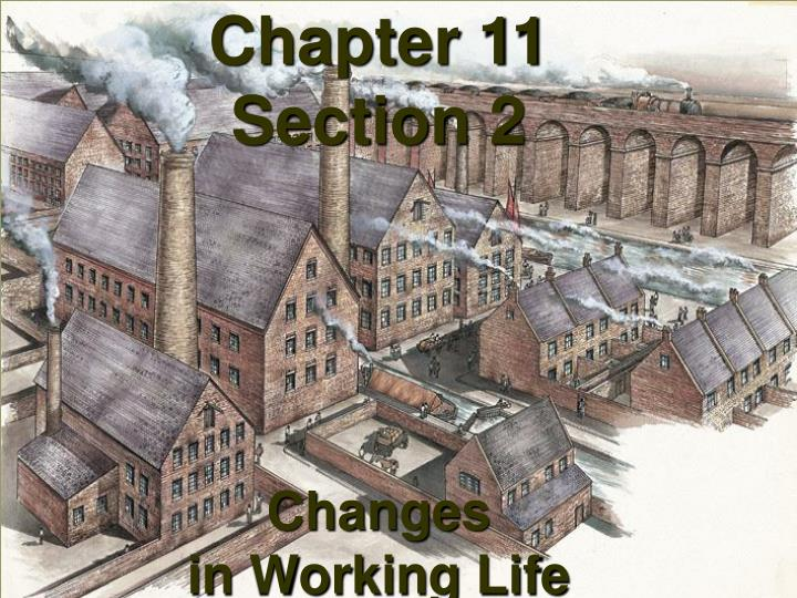 chapter 11 section 2 changes in working life n.