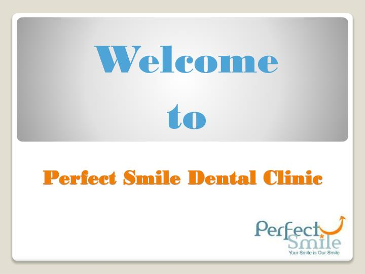 perfect smile dental clinic n.