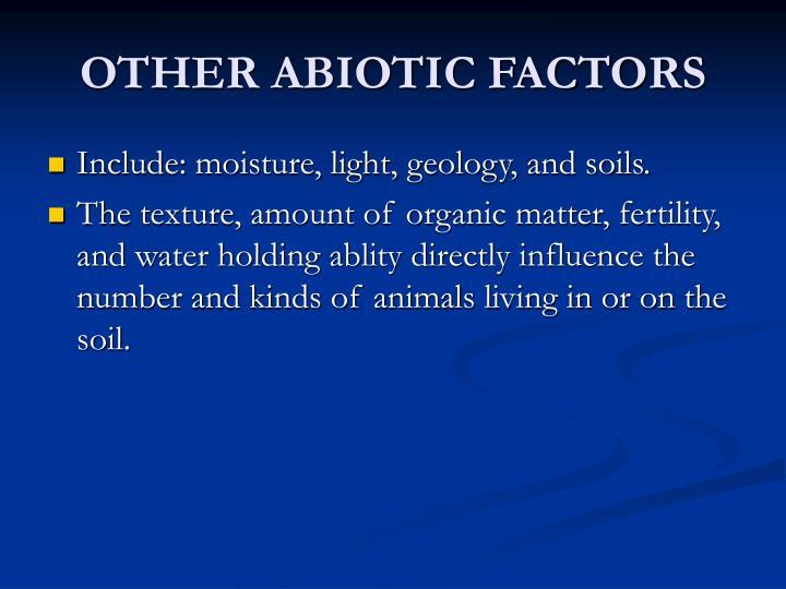 OTHER ABIOTIC FACTORS