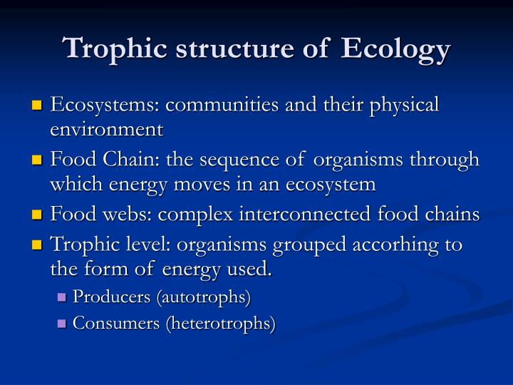 Trophic structure of Ecology