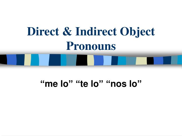 direct indirect object pronouns n.