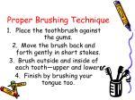 proper brushing technique