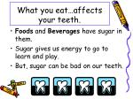 what you eat affects your teeth