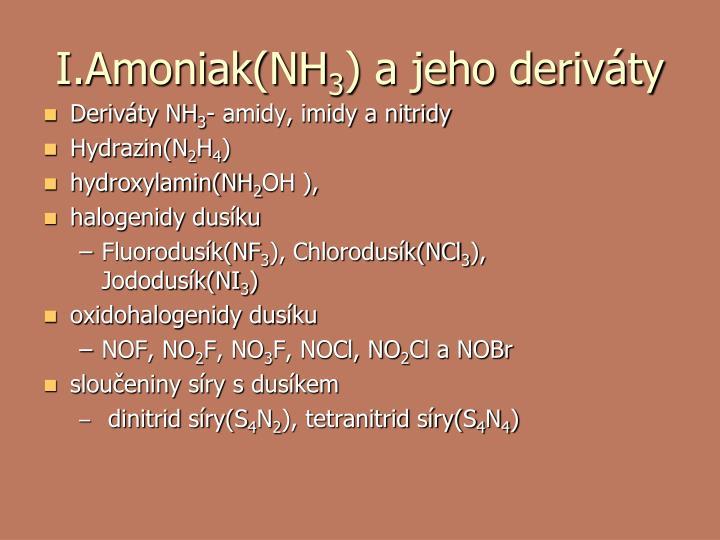 I amoniak nh 3 a jeho deriv ty