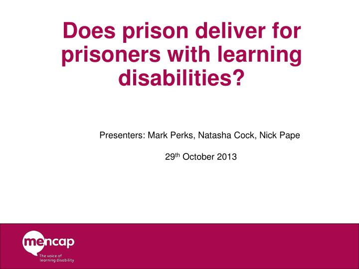 does prison deliver for prisoners with learning disabilities n.