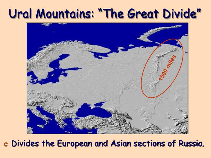 "Ural Mountains: ""The Great Divide"""