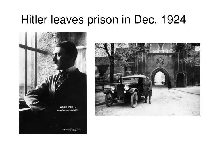 Hitler leaves prison in Dec. 1924