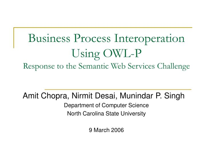 business process interoperation using owl p response to the semantic web services challenge n.