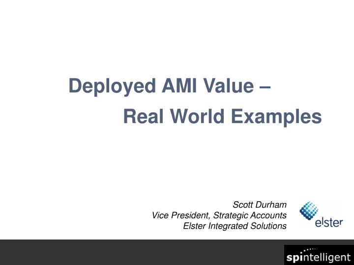 deployed ami value real world examples n.