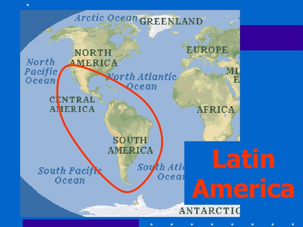 PPT - LATIN AMERICA PowerPoint Presentation - ID:5458679