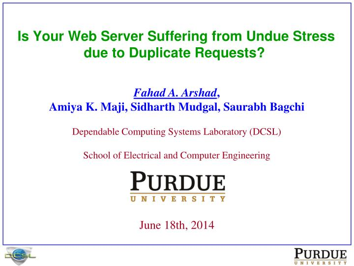 is your web server suffering from undue stress due to duplicate requests n.