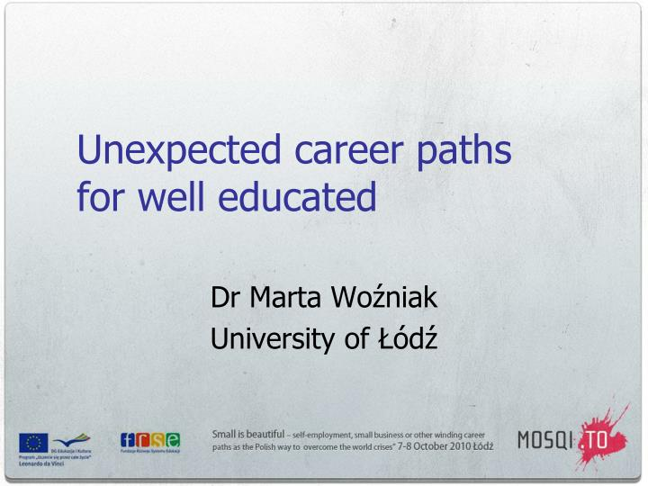 unexpected career paths for well educated n.