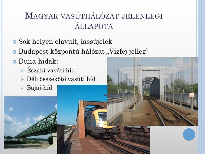 Magyar vasúthálózat jelenlegi állapota
