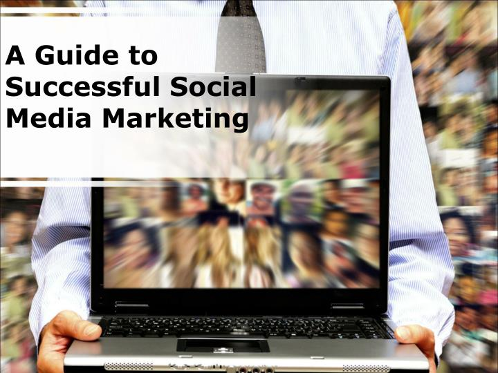 a guide to successful social media marketing n.