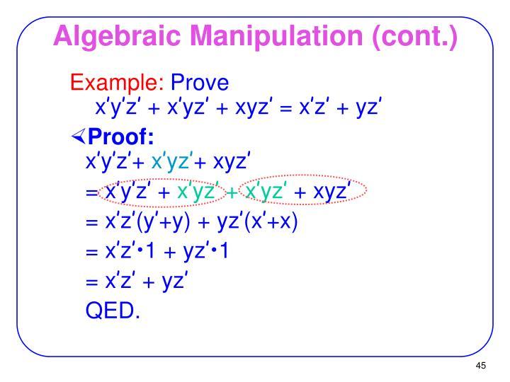Algebraic Manipulation (cont.)
