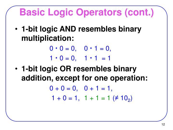Basic Logic Operators (cont.)