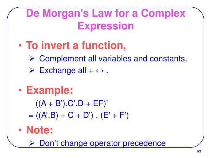 De Morgan's Law for a Complex Expression