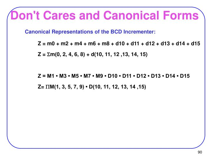 Don't Cares and Canonical Forms