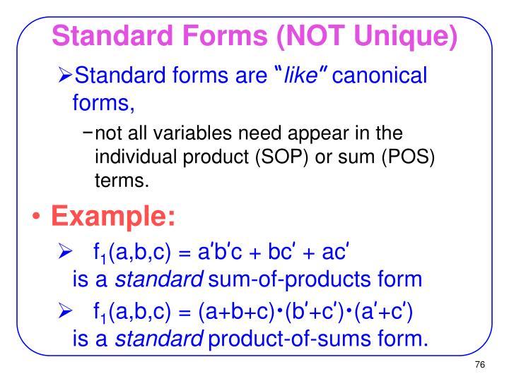 Standard Forms (NOT Unique)