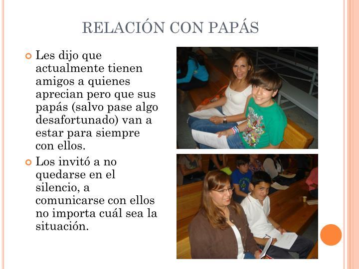 RELACIÓN CON PAPÁS