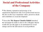 social and professional activities of the company
