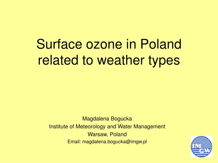 surface ozone in poland related to weather types n.