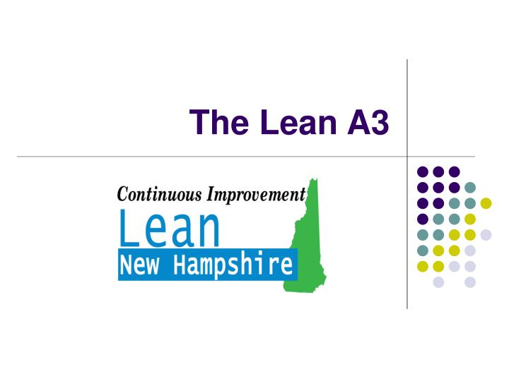 Ppt The Lean A3 Powerpoint Presentation Id5459348