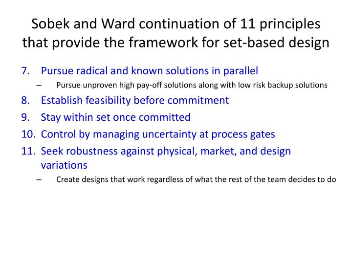 Sobek and Ward continuation of 11 principles that provide the framework for set-based design