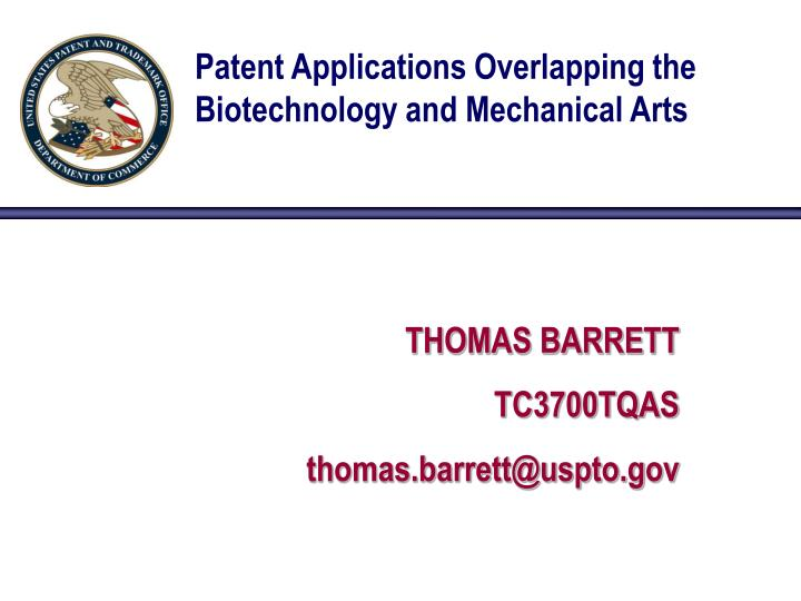 patent applications overlapping the biotechnology and mechanical arts n.