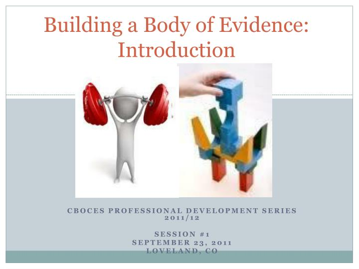 building a body of evidence introduction n.
