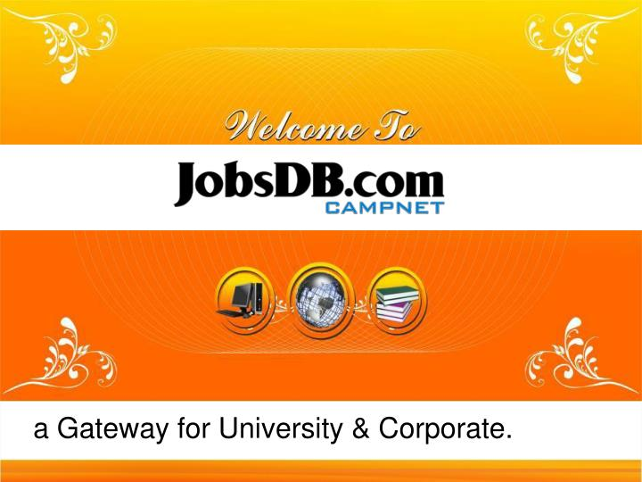 a gateway for university corporate n.