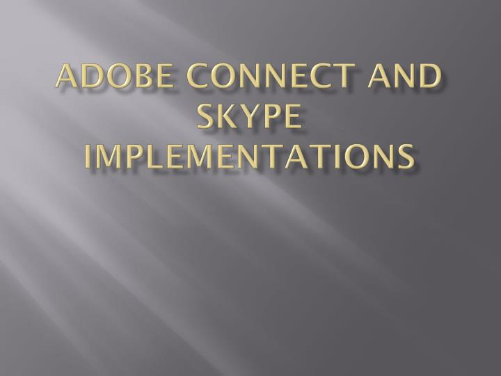 adobe connect and skype implementations n.