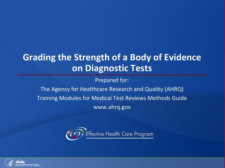 grading the strength of a body of evidence on diagnostic tests n.