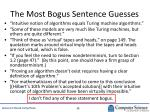 the most bogus sentence guesses