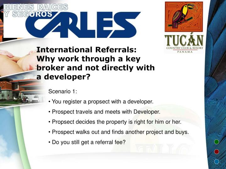 International referrals why work through a key broker and not directly with a developer