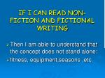 if i can read non fiction and fictional writing