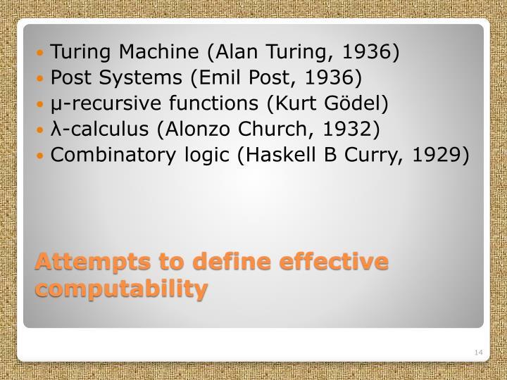 Turing Machine (Alan Turing, 1936)