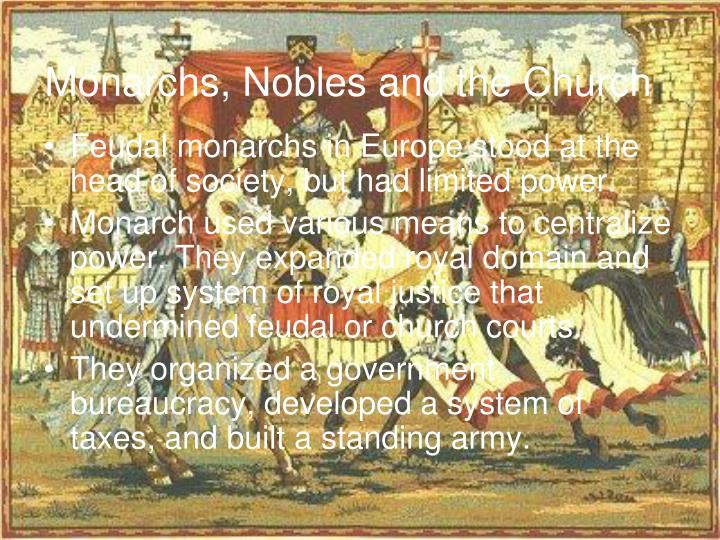 Monarchs nobles and the church