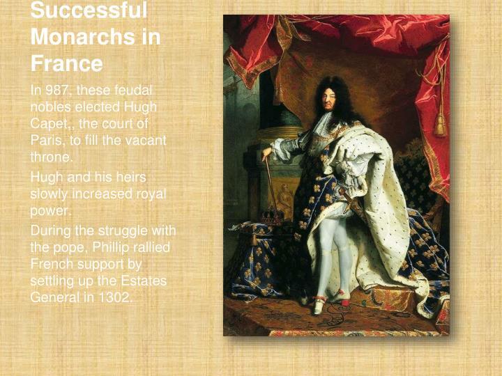 Successful Monarchs in France
