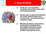 4 ortak dil birli i