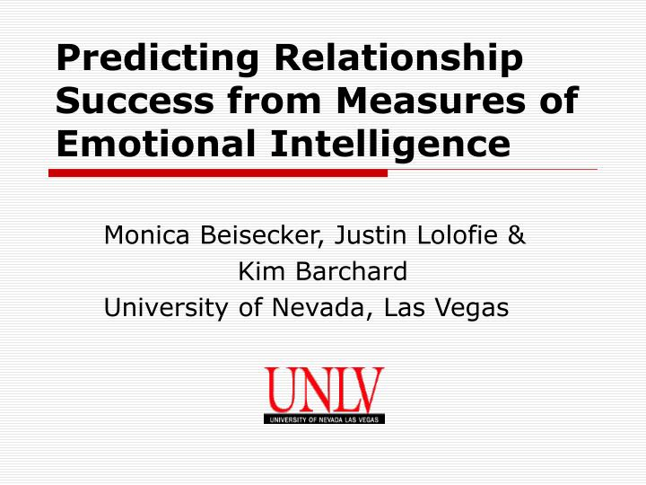 predicting relationship success from measures of emotional intelligence n.