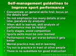 self management guidelines to improve sport performance