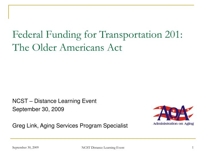 federal funding for transportation 201 the older americans act n.