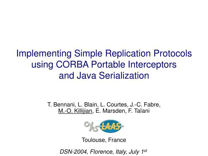 Implementing simple replication protocols using corba portable interceptors and java serialization