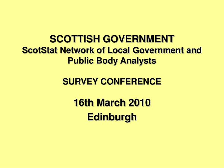 scottish government scotstat network of local government and public body analysts survey conference n.