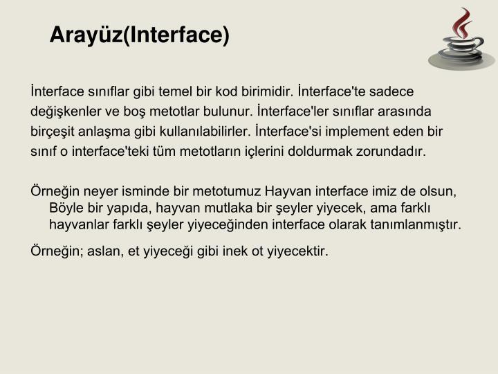 Arayüz(Interface)